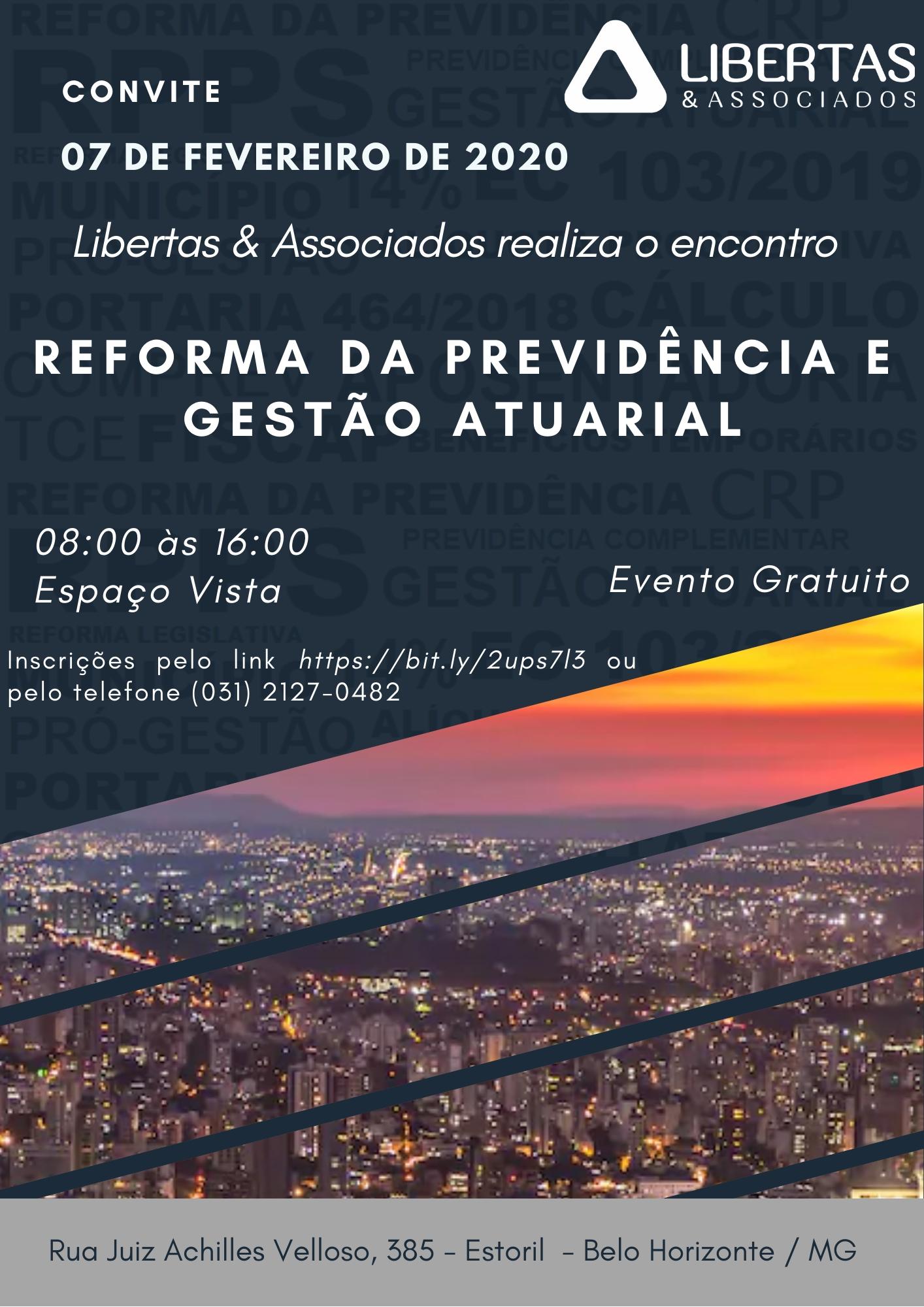 Participe de nosso ciclo de palestras sobre mudanças trazidas pela Reforma da Previdência e Gestão Atuarial